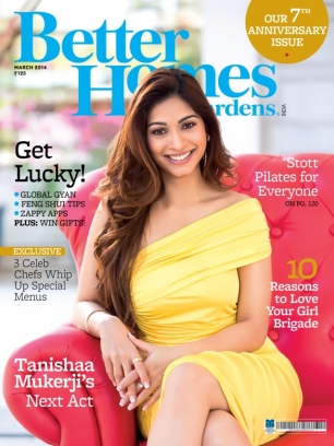 Better Homes Gardens India Magazine March 2014 Issue