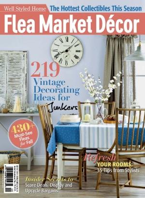 Flea Market Décor Magazine September-October 2014 issue – Get your ...